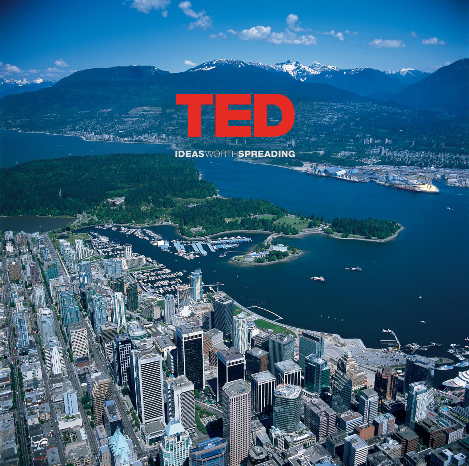 TEDvancouver The WOW Files: Renowned Intellectual Conference TEDTalks™ Moving To Vancouver March 2014