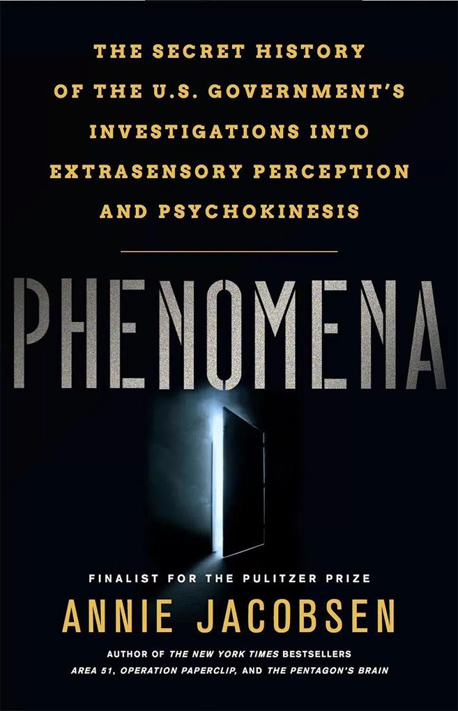 """Annie Jacobsen's """"Phenomena"""""""